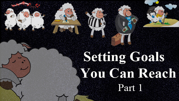 How to Set Goals You Can Reach (part 1) – Great Goals are Specific and Measurable